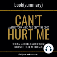 Can't Hurt Me by David Goggins - Book Summary: Master Your Mind and Defy the Odds