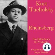 Rheinsberg: Ein Bilderbuch für Verliebte. Ungekürzt gelesen