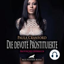 Die devote Prostituierte / Erotische Geschichte: Er tut, was beiden gefällt.