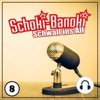Schoki-Banoki - Schwall ins All: Folge 08 - Haushaltstipps