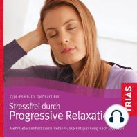Progressive Relaxation - Hörbuch