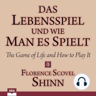 Das Lebensspiel und wie man es spielt