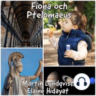 Fiona och Ptolemaeus.
