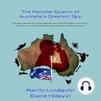 The Peculiar Quests of Australia's Greatest Spy.
