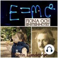 Fiona och Einsteinmötet