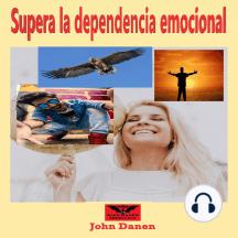 Supera la dependencia emocional