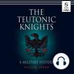 Audiobook, The Teutonic Knights: A Military History - Listen to audiobook for free with a free trial.