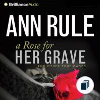 Ann Rule's Crime Files