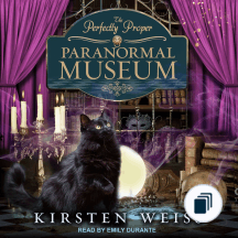 Perfectly Proper Paranormal Museum Mysteries