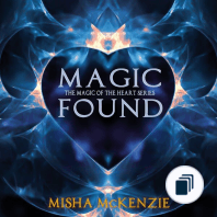 The Magic of the Heart Series
