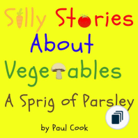 Silly Stories About Vegetables
