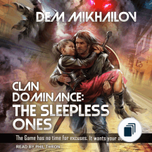 Clan Dominance: The Sleepless Ones