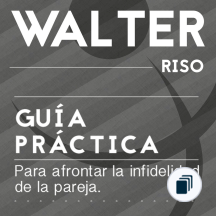 Guías prácticas de Walter Riso