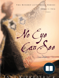 No Eye Can See by Jane Kirkpatrick (Chapter 1 Excerpt)