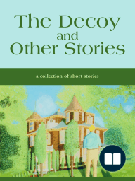 The Decoy and Other Stories