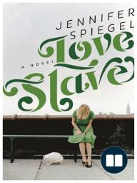 Love Slave by Jennifer Spiegel {Prologue}