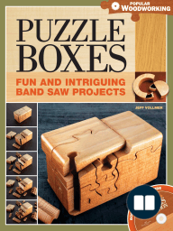 Puzzle Boxes; Fun and Intriguing Bandsaw Projects