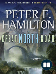 GREAT NORTH ROAD by Peter F. Hamilton, Excerpt