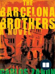 Barcelona Brothers by Carlos Zanon - Excerpt