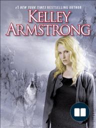 FROSTBITTEN by Kelley Armstrong, Excerpt