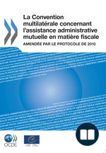 La Convention multilatérale concernant l'assistance administrative mutuelle en matière fiscale