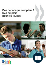 Des débuts qui comptent ! Des emplois pour les jeunes