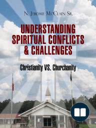 The Understanding Of Spiritual Conflicts & Challenges