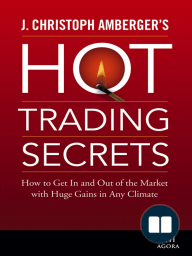 J. Christoph Amberger's Hot Trading Secrets