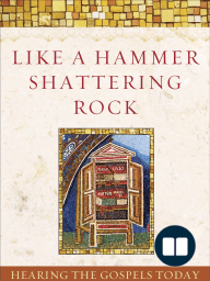 Like a Hammer Shattering Rock by Megan McKenna (Chapter 1)