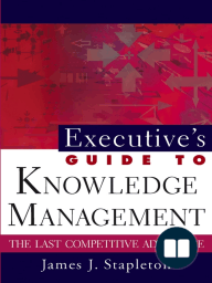 Executive's Guide to Knowledge Management