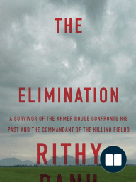 The Elimination by Rithy Pahn - Excerpt