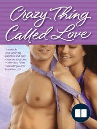 Crazy Thing Called Love by Molly O'Keefe (Excerpt)