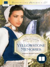 Yellowstone Memories