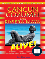 Cancun, Cozumel & the Riviera Maya Alive Guide