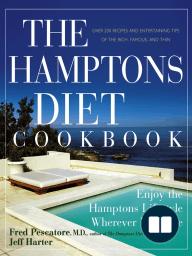 The Hamptons Diet Cookbook; Enjoying the Hamptons Lifestyle Wherever You Live