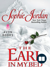 The Earl in My Bed by Sophie Jordan