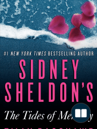 Excerpt from Sidney Sheldon's The Tides of Memory