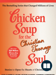 Chicken Soup for the Christian Teenage Soul [Excerpt]