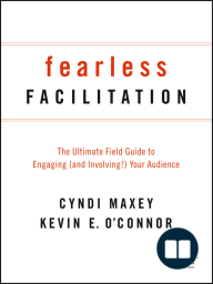 Fearless Facilitation