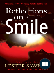 Reflections On a Smile; Poems to Passion