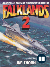 Falklands 2; Argentina's Back And This Time It's Different