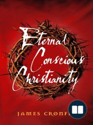 Eternal Conscious Christianity