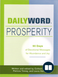 Daily Word Prosperity; 90 Days of Devotional Messages for Abudance and Joy