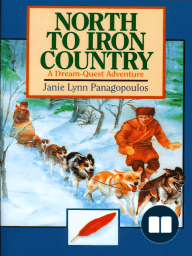 North to Iron Country; A Dream Quest Adventure