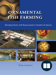 Ornamental Fish Farming; Breeding Styles in Groups with Representative Families and Species