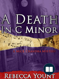 A Death in C Minor; A Mick Chandra Mystery