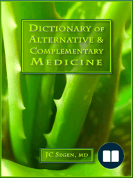 The Dictionary of Alternative & Complementary Medicine; Subjective health care viewed with an objective eye