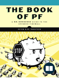 The Book of PF - A No-Nonsense Guide to the OpenBSD Firewall