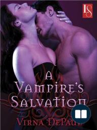 A Vampire's Salvation by Virna DePaul, A Loveswept eOriginal Excerpt