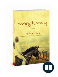 Taking Tuscany, by Renee Riva